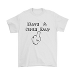 Have a Nice Day (white) T-shirt - Altered 3go