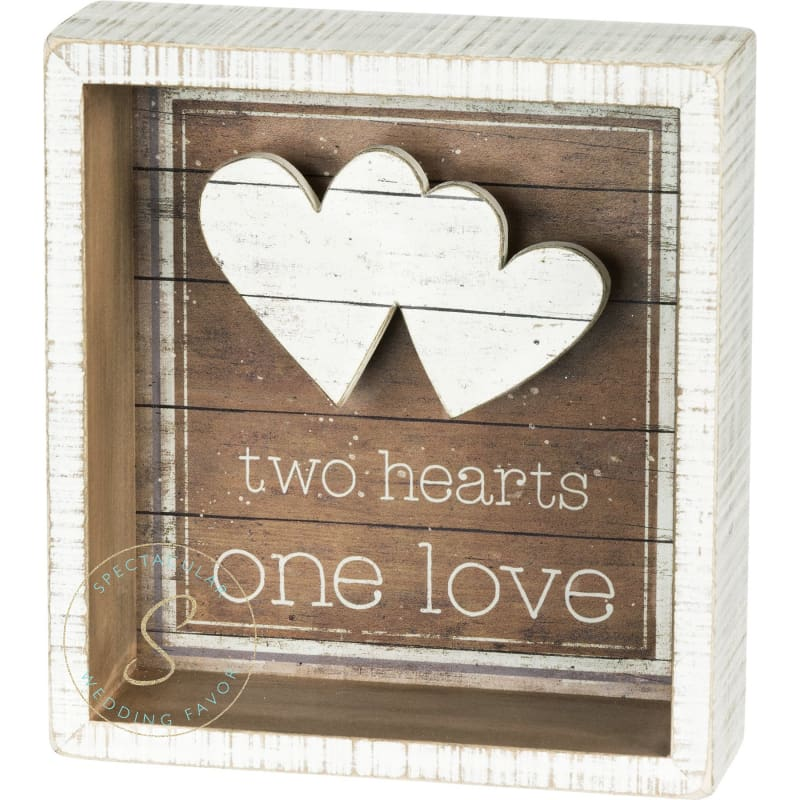 Two Hearts One Love Box Sign