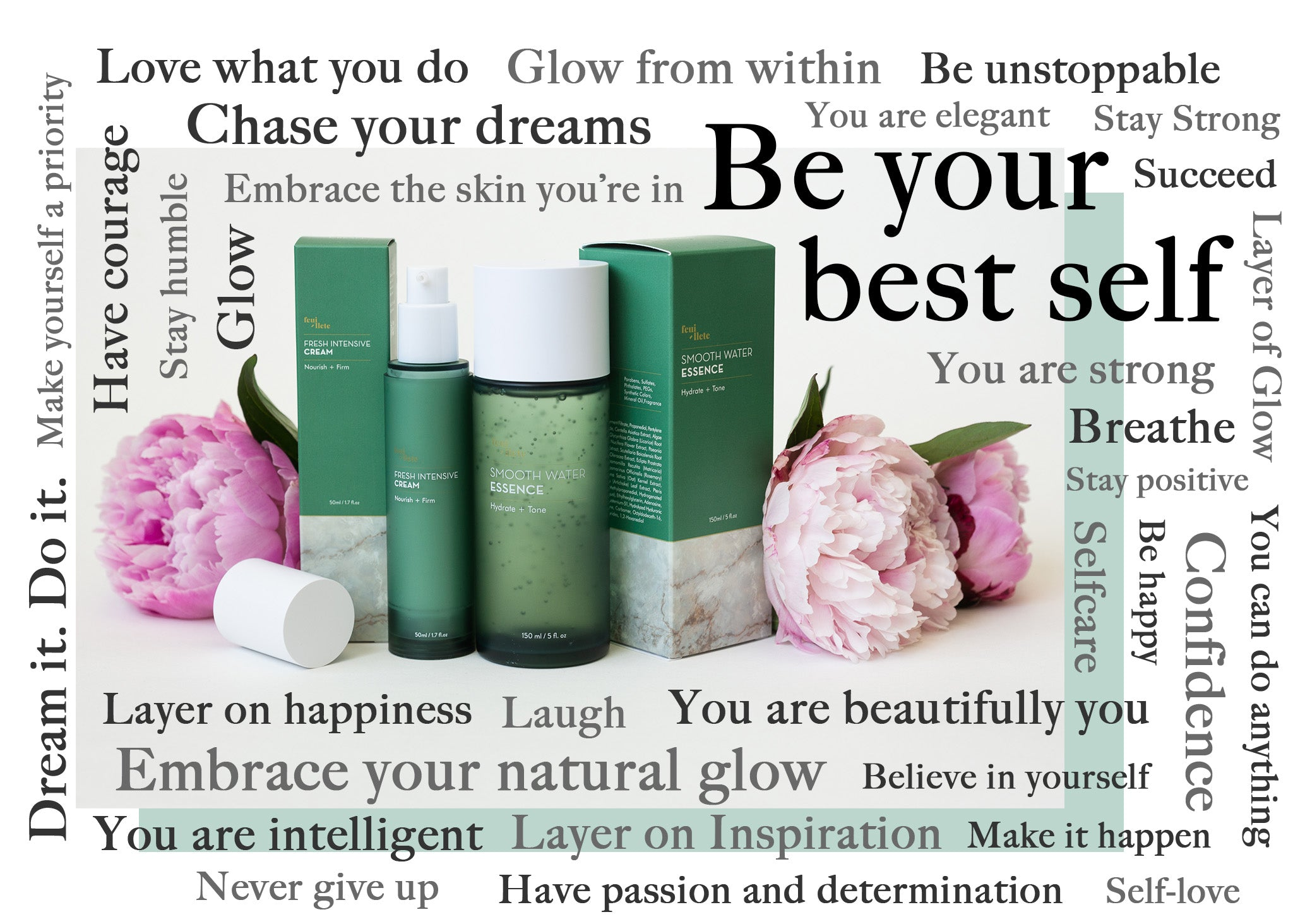 Be your best self, Feuillete products and inspirational phrases
