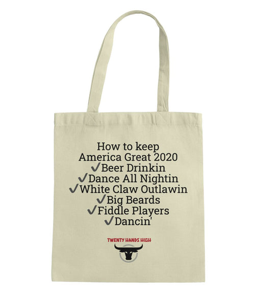 TWENTY HANDS HIGH Keep America Great 2020 Tote Bag Tote Bag