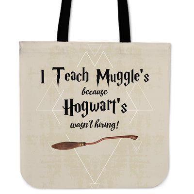 I Teach Muggle's Tote Bag