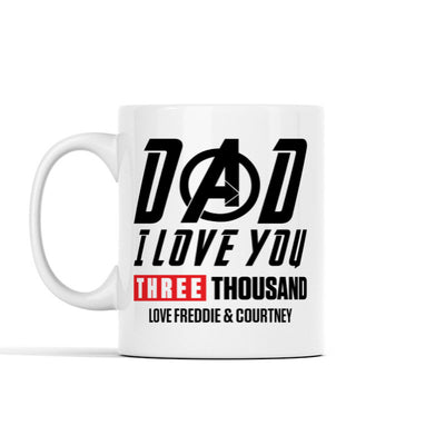 Dad I love you 3000 (Custom) Personalized Mug