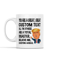 Great (Custom) Donald Trump Mug