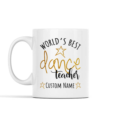 World's Best Dance Teacher (Custom) Personalized Mug
