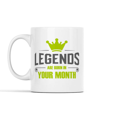 Legends are born in (Custom) Personalized Mug