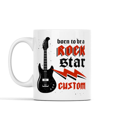 Born To Be A Rockstar (Custom Name) Personalized Mug
