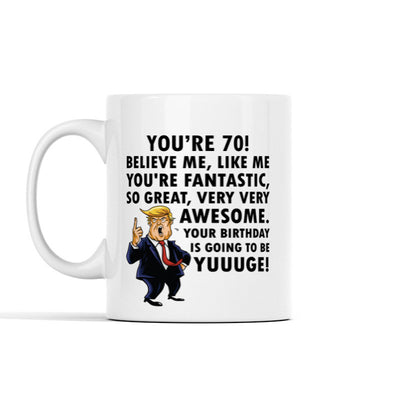 Your Birthday Is Going To Be Yuuuge Personalized Mug