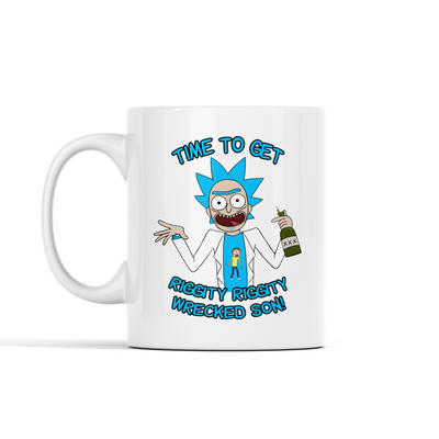 Time To Get Riggity Riggity Wrecked Son Mug