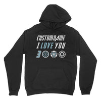 I Love You 3000 (Custom) Personalized