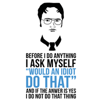 Dwight Schrute Quote Poster