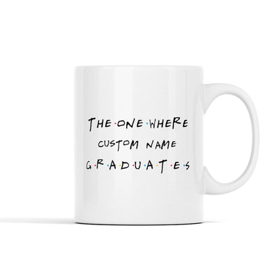 Personalized - Graduation - Friends TV Show - Mug