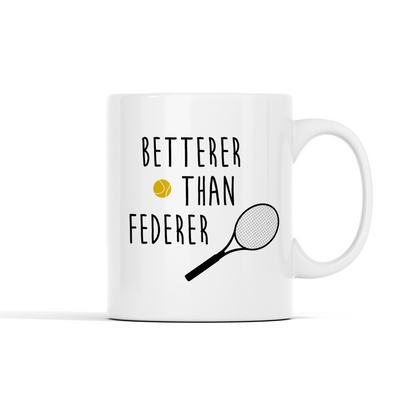 Personalized - __ Betterer Than Federer