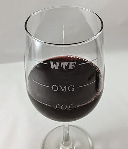 LOL-OMG-WTF Funny Glass - 16 oz Libbey Vina Stemmed Wine Glass - Finally a Glass for Every Mood!