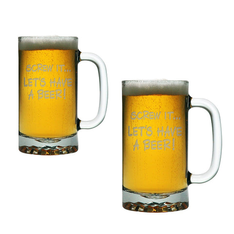 Screw It - Let's Have a Beer - Two Funny 16 oz Glass Etched Beer Mugs - Beer Lovers Gift for Men