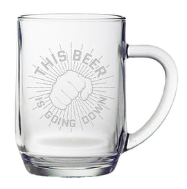 This Beer Is Going Down - Funny Beer Mug - 20 ounce Etched Haworth Mug Gift for Men - Fist