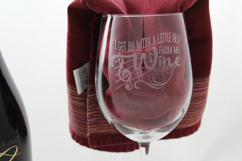 I Get By With A Little Help From My Wine - 19 oz Large Etched ARC Wine Glass - Perfect Gift for Her