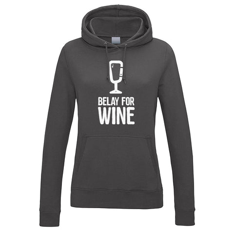 Belay For Wine Women's Hoodie