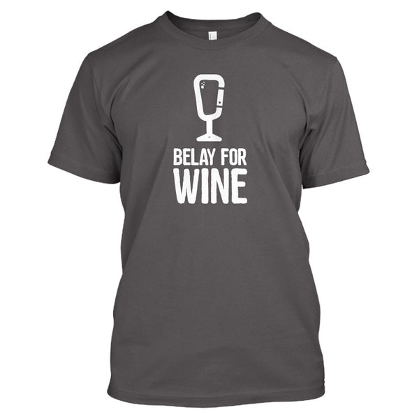 Belay For Wine Men's T Shirt