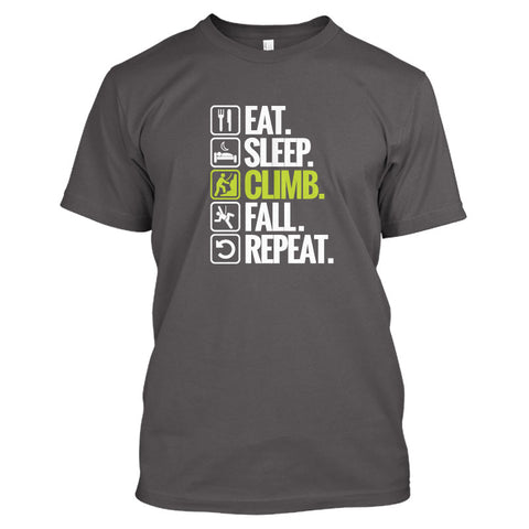 Eat. Sleep. Climb. Fall. Repeat. Men's T Shirt