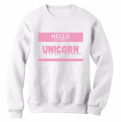 Hello My Name is Unicorn Sweatshirt, , Unicorn Rhapsody, unicorn products, unicorn stuff