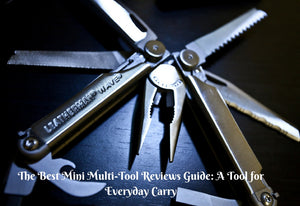 The Best Mini Multi-Tool Reviews Guide