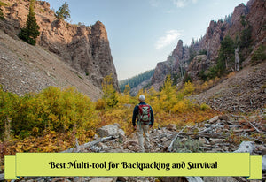 Best Multi-tool for Backpacking and Survival