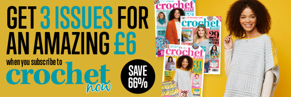 Crochet Now Subscription Offer
