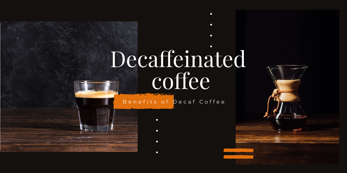 Benefits of Decaf Coffee - Arrowhead Coffee Company