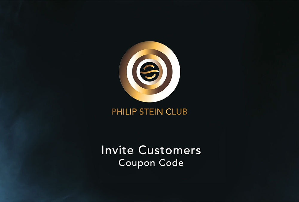 Philip Stein Club - Invite Customers Coupon Code