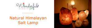 Wonderful Scents Himalayan Salt Lamp Collection