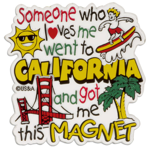 Rubber Magnet Large California Someone Loves me