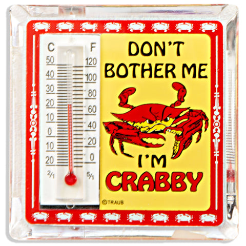 MGCR07 Thermometer Magnet Lucite I'm Crabby