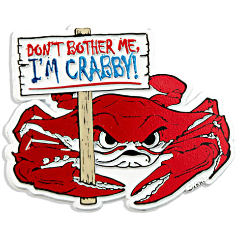 MGCR20 Rubber Magnet Large I'm Crabby Sign