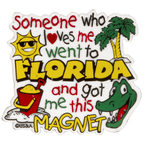 MGFL20 Rubber Magnet - Large - Florida Someone Loves Me