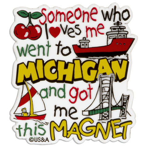 Rubber Magnet - Large - Michigan Someone Loves me