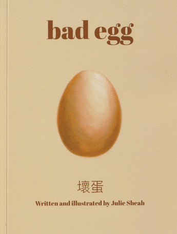 Julie Sheah, Bad Egg