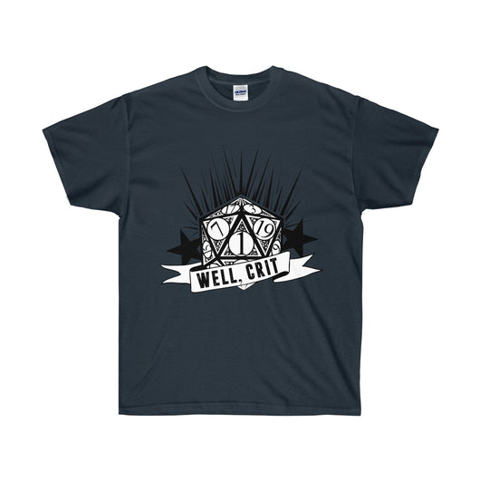 Well Crit! Critical Fail Ultra Cotton T-Shirt
