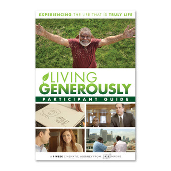 Living Generously Series - Participant Guide - Print