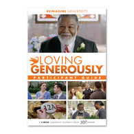 Loving Generously Series - Participant Guide - Print