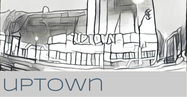 Featured: Uptown