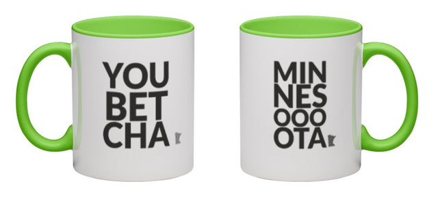 Shop Minnesota Online - Minnesota coffee mugs - Minnesota sayings - You Bet Cha! Minnesota mugs make great holiday gift for every Minnesotan who loves coffee