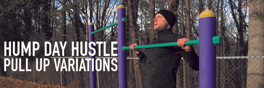 Hump Day Hustle Episode 2: Pull Ups