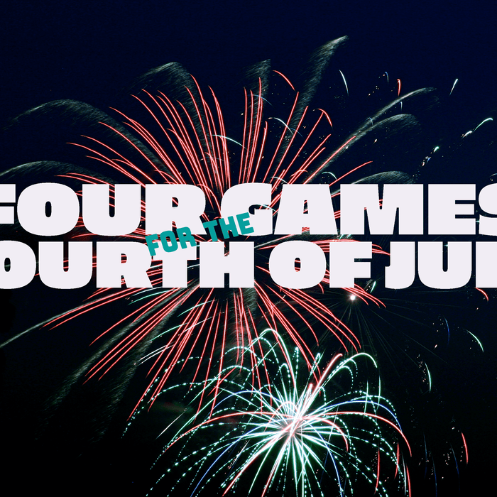 Review | Four Games for the 4th of July