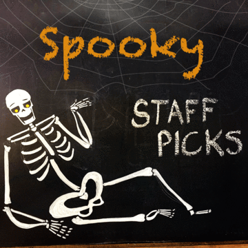 Spooky Staff Picks