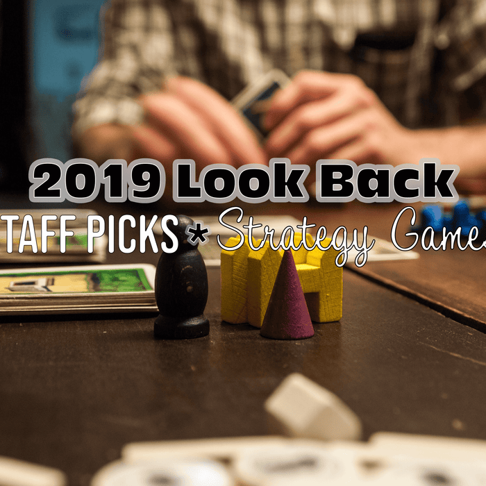 2019 Staff Picks | Strategy Games