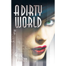 A Dirty World