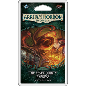 Arkham Horror LCG Mythos Pack : The Essex County Express