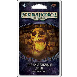 Arkham Horror LCG Mythos Pack : The Unspeakable Oath