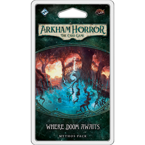 Arkham Horror LCG Mythos Pack : Where Doom Awaits