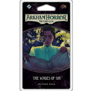 Arkham Horror LCG Mythos Pack : The Wages of Sin